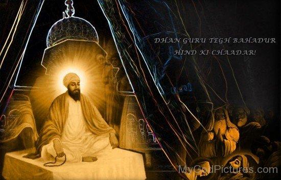 Dhan Guru Tegh Bahadur Hind Ki Chadar