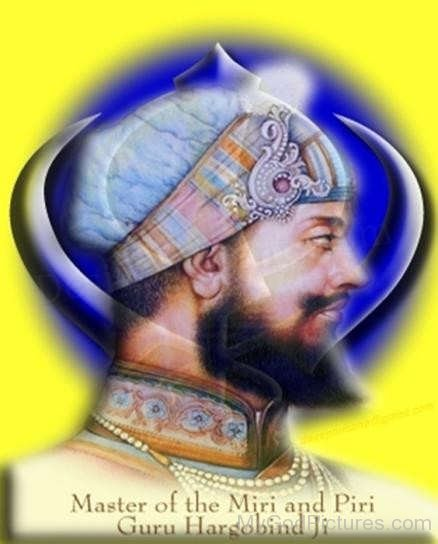 Master Of Miri And Piri Guru Hargobind Ji