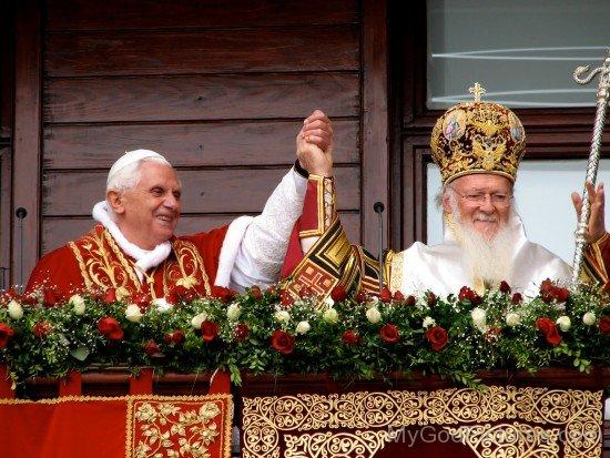 Pope Benedict XVI of Rome & Patriarch Bartholomew I